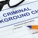 Conducting Criminal Background Checks Effectively and Legally