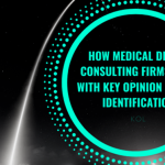 How Medical Device Consulting Firms Help With Key Opinion Leader Identification