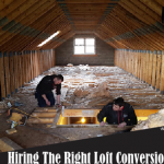 Hiring the Right Loft Conversion Contractor