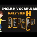 30 Most Common and Useful Verbs That Start with H